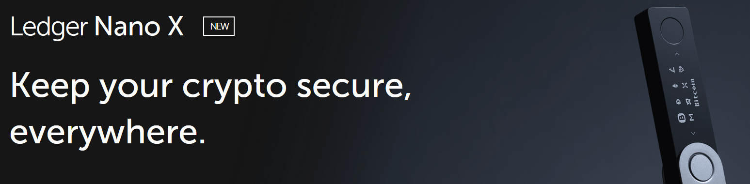 Ledger Nano X New Keep your crypto secure, everywhere.